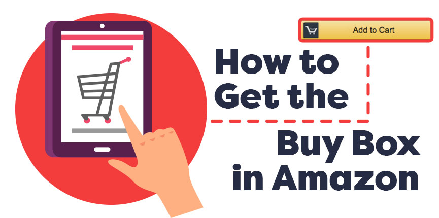 5 ways to get Amazon Buy Box early and increase your sales!